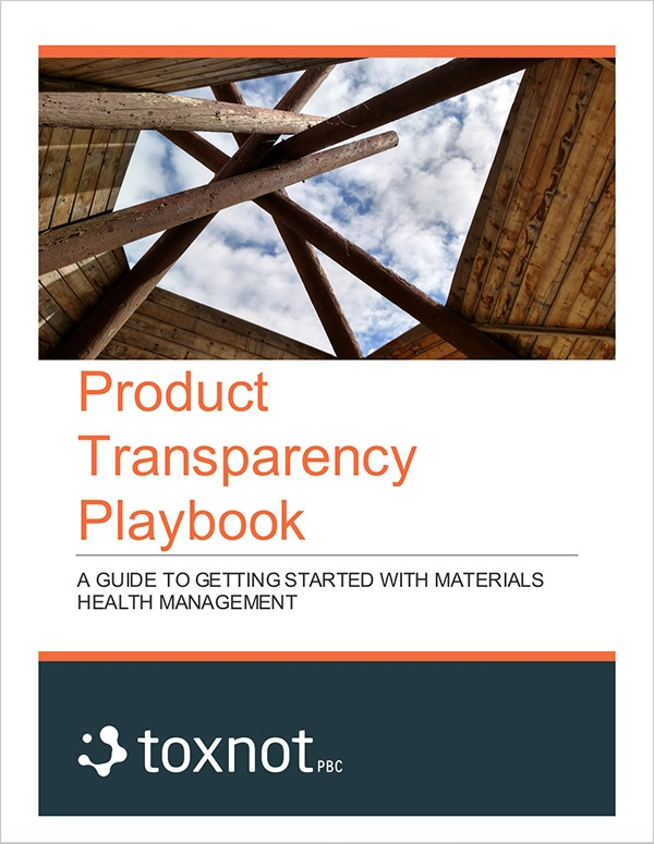 Toxnot Product Transparency Playbook for Chemicals Management